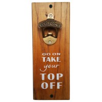 "BOTTLE OPENER - ""Top Off"" - Stain"