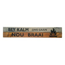 "WALL SIGN - ""Bly Kalm"""