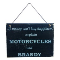 MOTORCYCLE HAPPINESS SIGN - Brandy